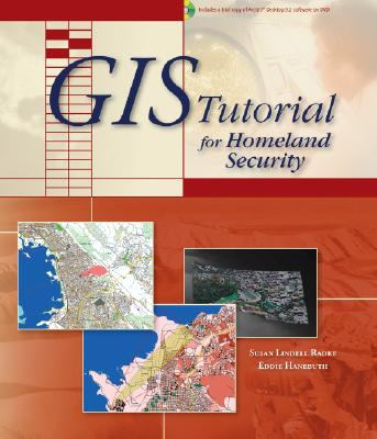 GIS Tutorial for Homeland Security