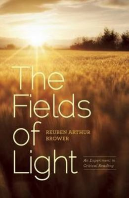 Fields of Light : An Experiment in Critical Reading