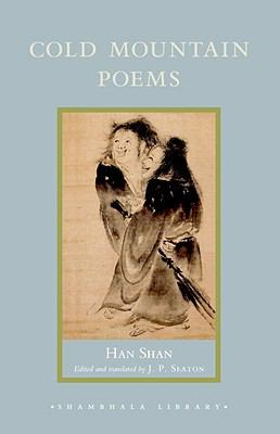 Cold Mountain Poems: Zen Poems of Han Shan, Shih Te, and Wang Fan-chih (Shambhala Library)