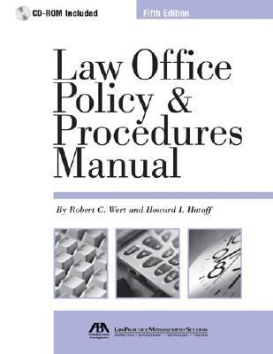 Law Office Policy & Procedures Manual