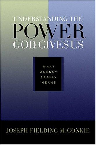 Understanding the Power God Gives Us: What Agency Really Means
