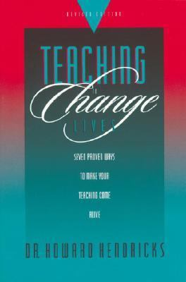 Teaching To Change Lives Seven Laws Of The Teacher