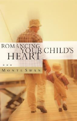 Romancing Your Child's Heart Vision & Strategy Manual