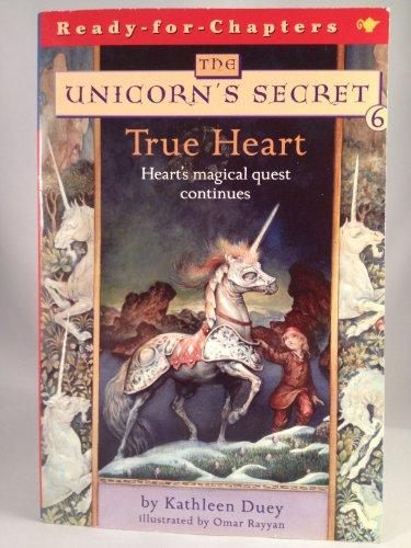 True Heart (Ready for Chapters, the Unicorn's Secret)
