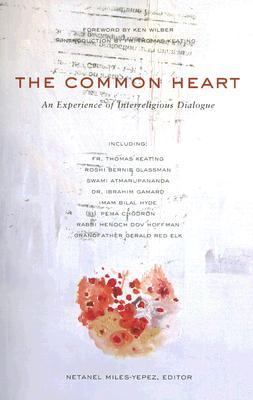 Common Heart An Experience of Interreligious Dialogue