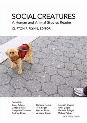 Social Animals: A Human and Animal Studies Reader