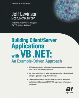 Building Client/Server Applications With Vb.Net An Example-Driven Approach