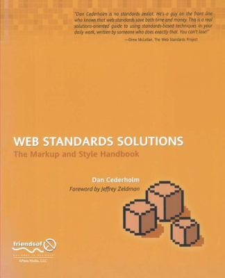 Web Standards Solutions The Markup and Style Handbook