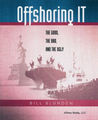 Offshoring IT The Good, the Bad, the Ugly