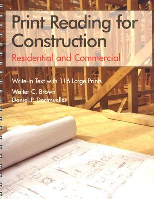 Print Reading for Construction Residential and Commercial  Write-In Text With 116 Large Prints