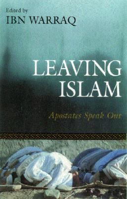 Leaving Islam Apostates Speak Out