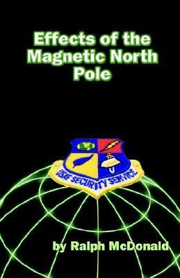 Effects of the Magnetic North Pole