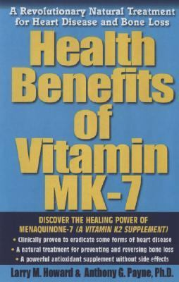 Health Benefits of Vitamin K2 A Revolutionary Natural Treatment for Heart Disease And Bone Loss