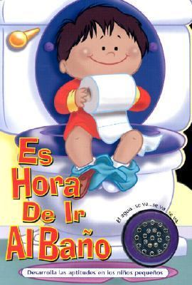 Es Hora De Ir Al Bano Para Ninos/it's Potty Time