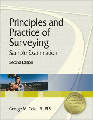 Principles and Practice of Surveying Sample Examination Sample Examination