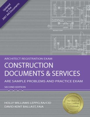 Construction Documents and Services: ARE Sample Problems and Practice Exam