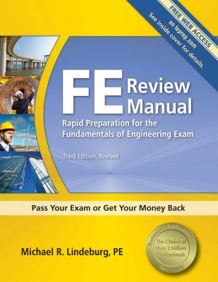FE Review Manual : Rapid Preparation for the Fundamentals of Engineering Exam