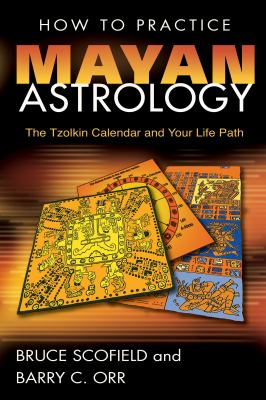 How to Practice Mayan Astrology The Tzolkin Calendar And Your Life Path