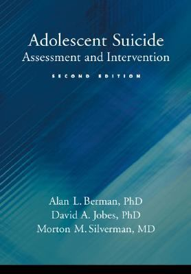 Adolescent Suicide Assessment And Intervention