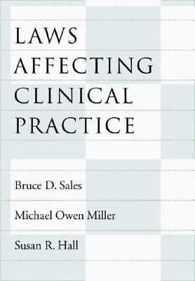 Laws Affecting Clinical Practice