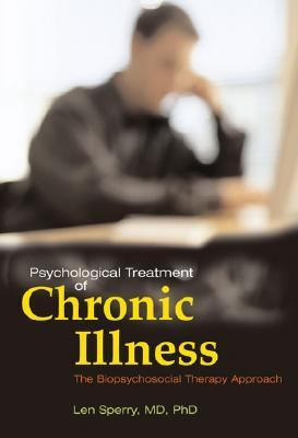 Psychological Treatment of Chronic Illness A Biopsychosocial Therapy Approach
