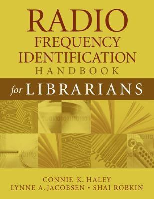 Radio Frequency Identification Handbook for Librarians