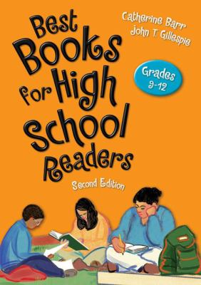 Best Books for High School Readers: Grades 9-12, 2nd Edition (Children's and Young Adult Literature Reference Series)