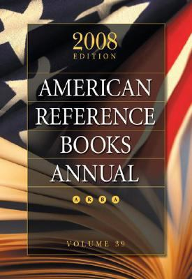 American Reference Books Annual 2008 Vol. 39