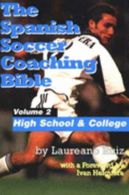 Spanish Soccer Coaching Bible High School and College