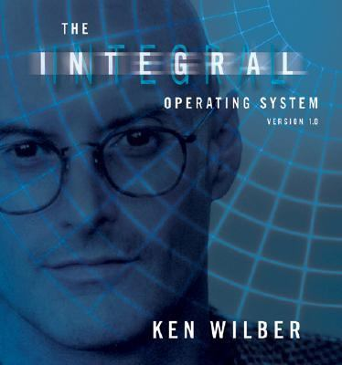 The Integral Operating System: Version 1. 0