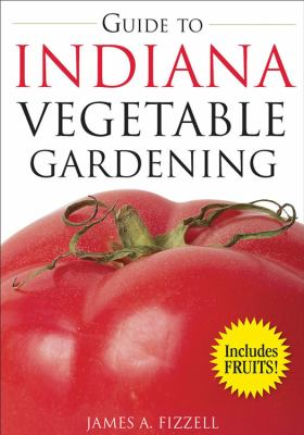 Guide to Indiana Vegetable Gardening