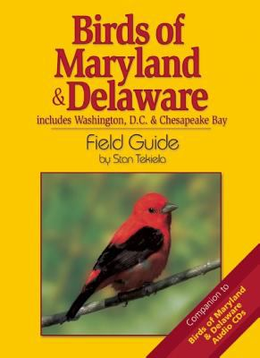 Birds Of Maryland & Delaware Field Guide Includes Washington DC & Chesapeake Bay