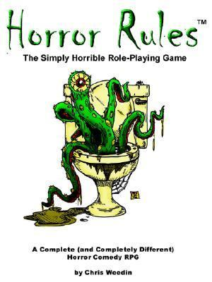 Horror Rules, the Simply Horrible Roleplaying Game