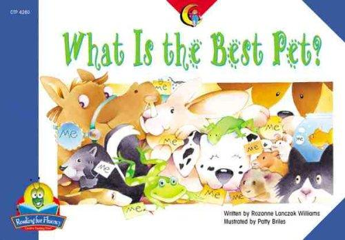 What Is the Best Pet? (Fluency Readers)