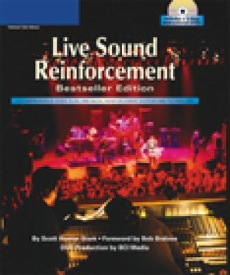 Live Sound Reinforcement, Bestseller Edition (Hardcover & DVD) (Cengage Educational)