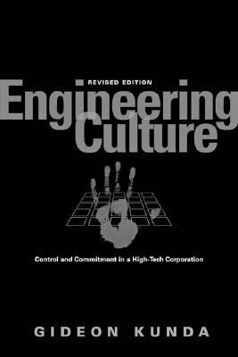 Engineering Culture Control And Commitment in a High-tech Corporation