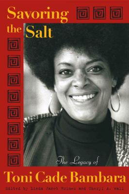 Savoring the Salt The Legacy of Toni Cade Bambara
