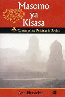 Masamo Ya Kisasa Contemporary Readings In Swahili