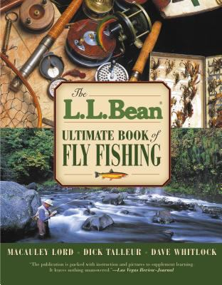 L. L. Bean Ultimate Book of Fly Fishing