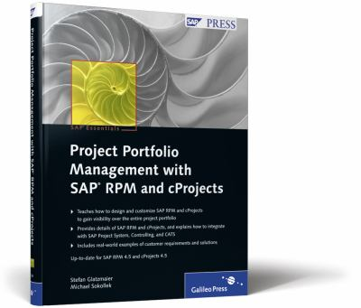 Project Portfolio Management with SAP RPM and CProjects: SAP PRESS Essentials 49