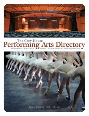 The Grey House Performing Arts Directory