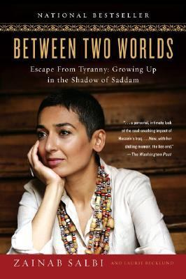 Between Two Worlds Escape from Tyranny  Growing Up in the Shadow of Saddam