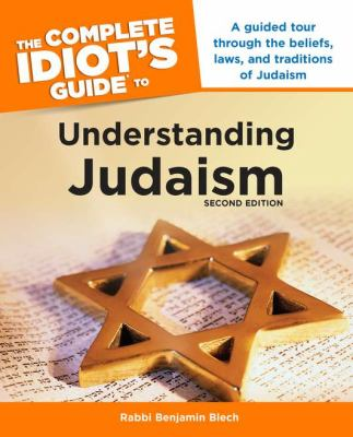 Complete Idiot's Guide to Understanding Judaism