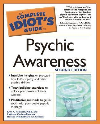 Complete Idiot's Guide to Psychic Awareness