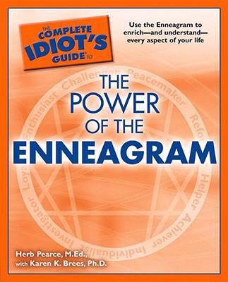 Complete Idiot's Guide to the Power of the Enneagram