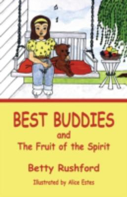 Best Buddies and the Fruit of the Spirit