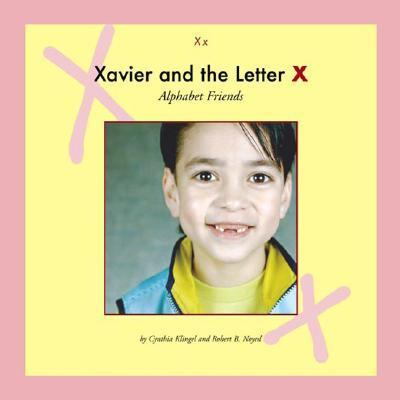 Xavier and the Letter X