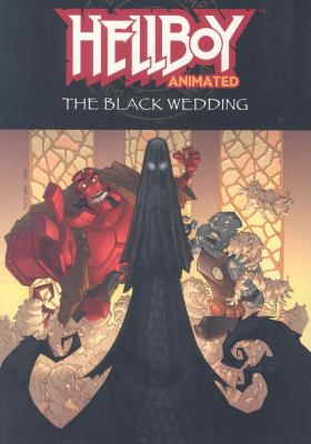Hellboy Animated 1 The Black Wedding