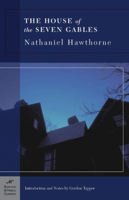 The House of Seven Gables (Barnes & Noble Classics Series)