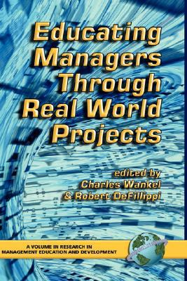 Educating Managers Through Real World